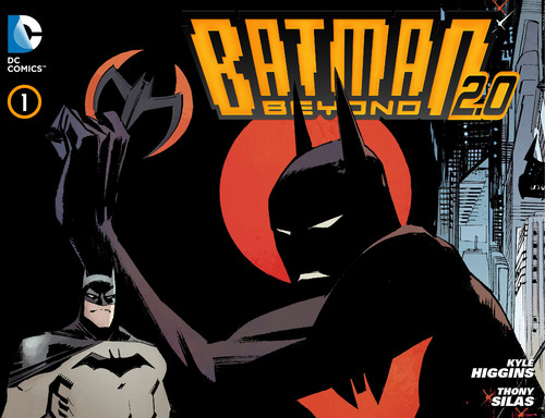 'Batman Beyond 2.0′ #1