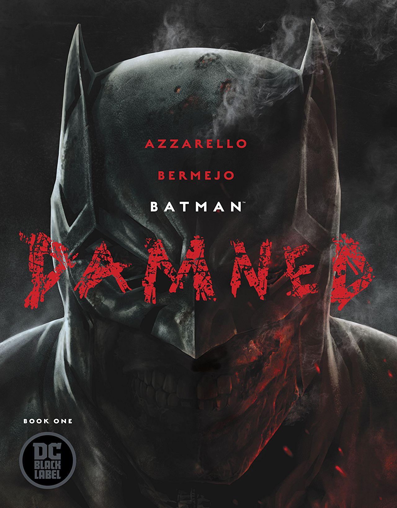 Batman: Damned #1 cover by Lee Bermejo