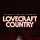 Lovecraft Country (HBO)
