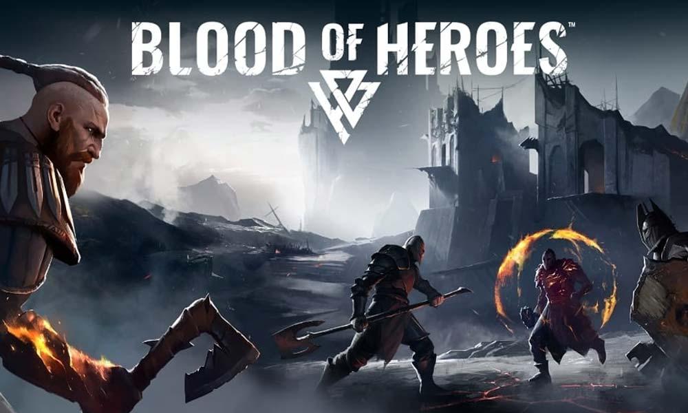 Blood of Heroes (Vizor Games)